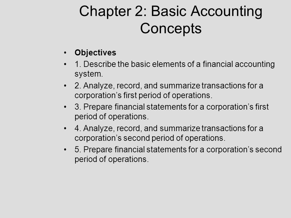 Chapter 2: Basic Accounting Concepts