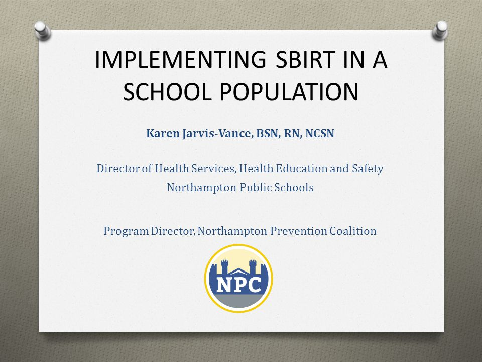 IMPLEMENTING SBIRT IN A SCHOOL POPULATION