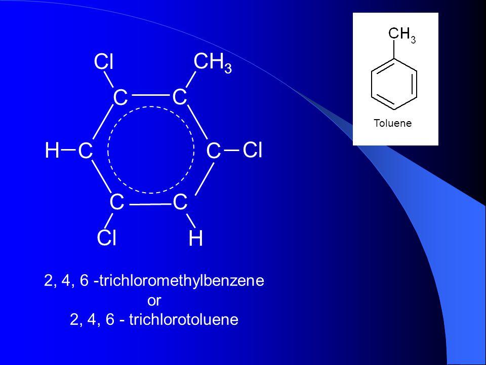 2, 4, 6 -trichloromethylbenzene