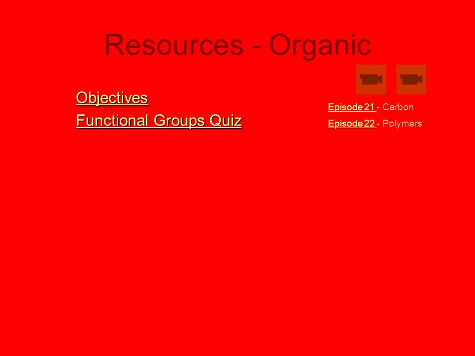 Resources - Organic Objectives Functional Groups Quiz