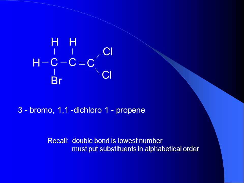 H C Cl Br 3 - bromo, 1,1 -dichloro 1 - propene