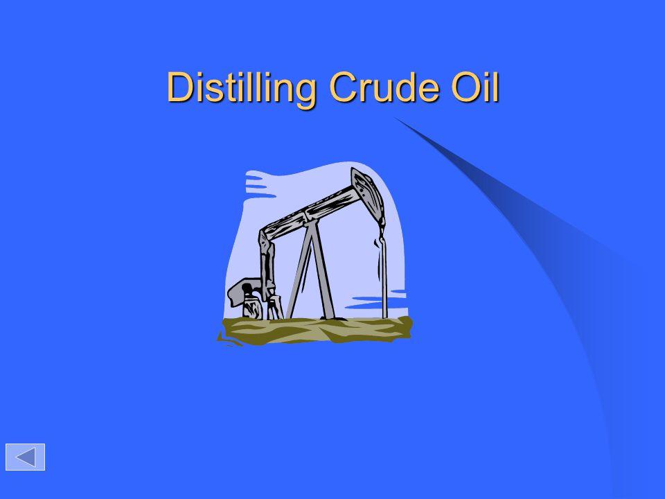 Distilling Crude Oil
