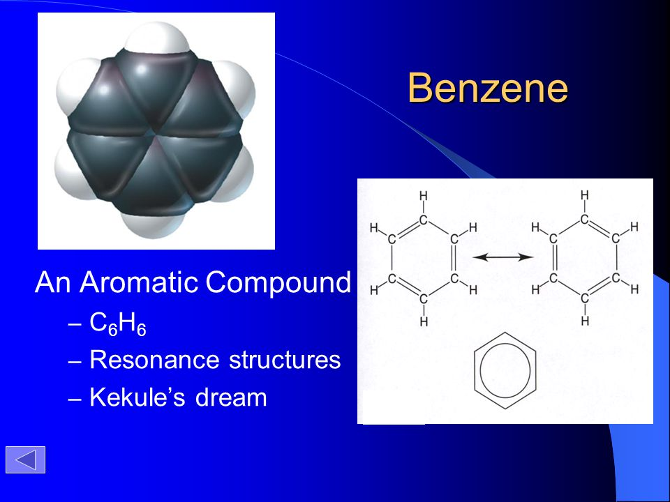 Benzene An Aromatic Compound C6H6 Resonance structures Kekule's dream