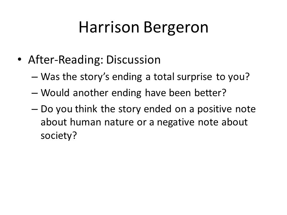 Harrison Bergeron After-Reading: Discussion