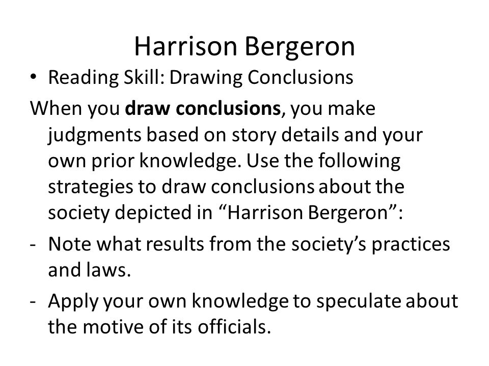 Harrison Bergeron Reading Skill: Drawing Conclusions