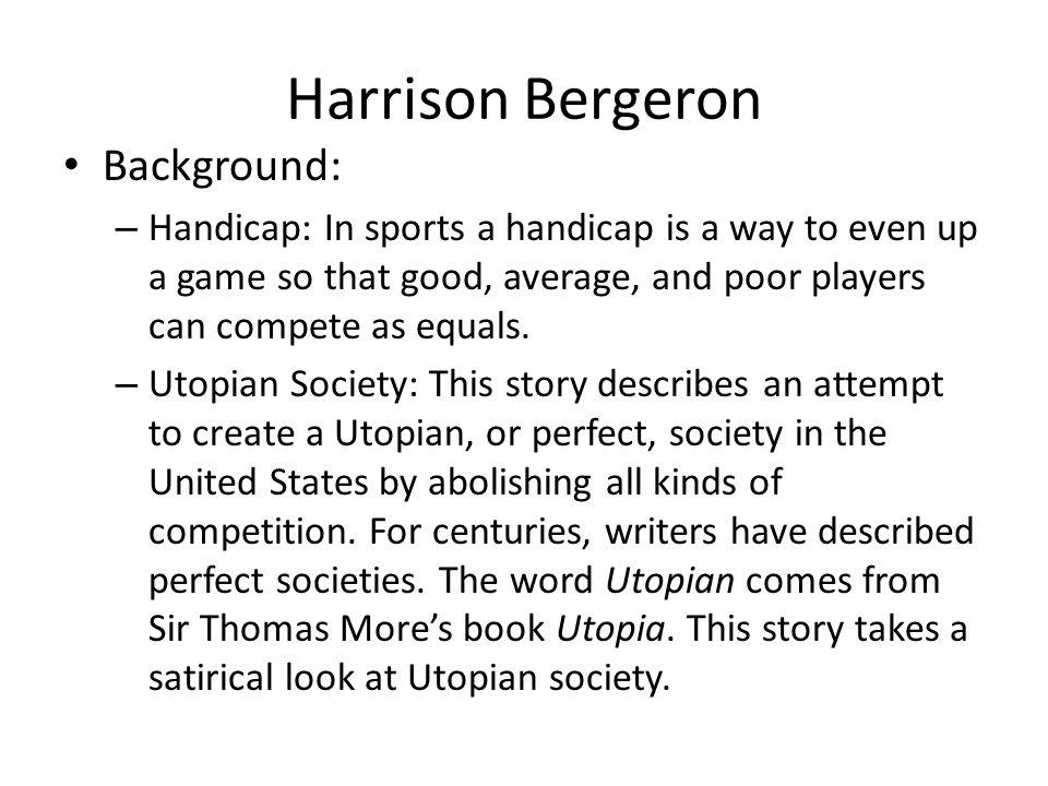 Harrison Bergeron Background: