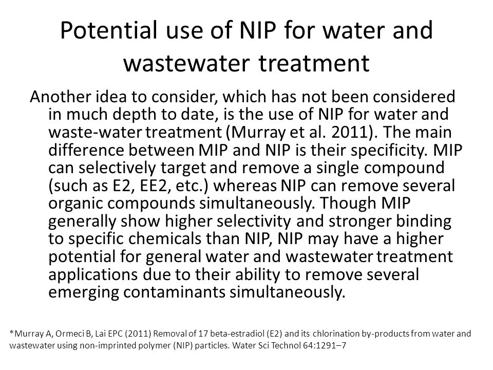 Potential use of NIP for water and wastewater treatment