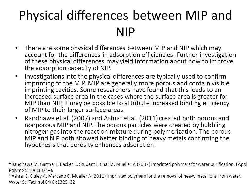 Physical differences between MIP and NIP