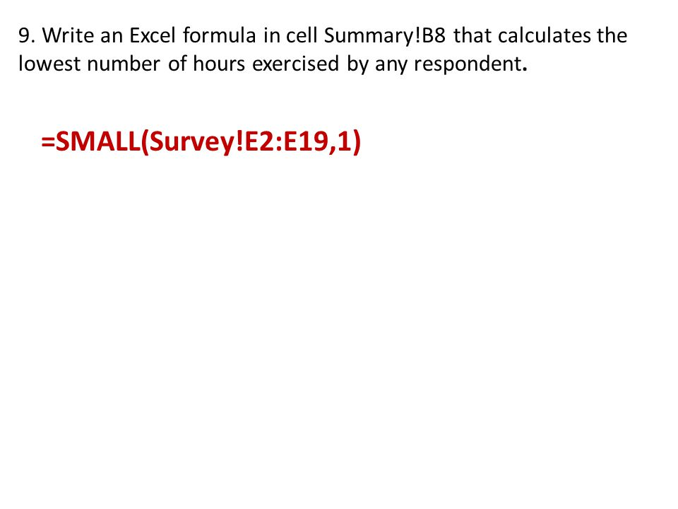 9. Write an Excel formula in cell Summary