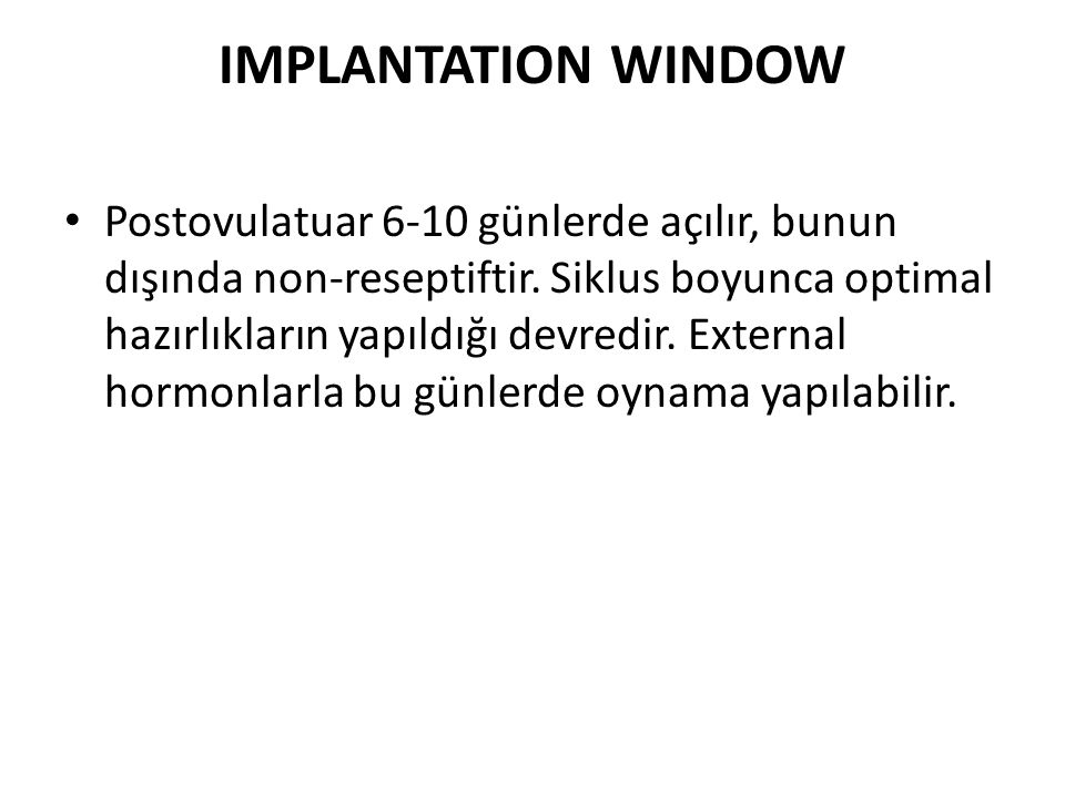 IMPLANTATION WINDOW