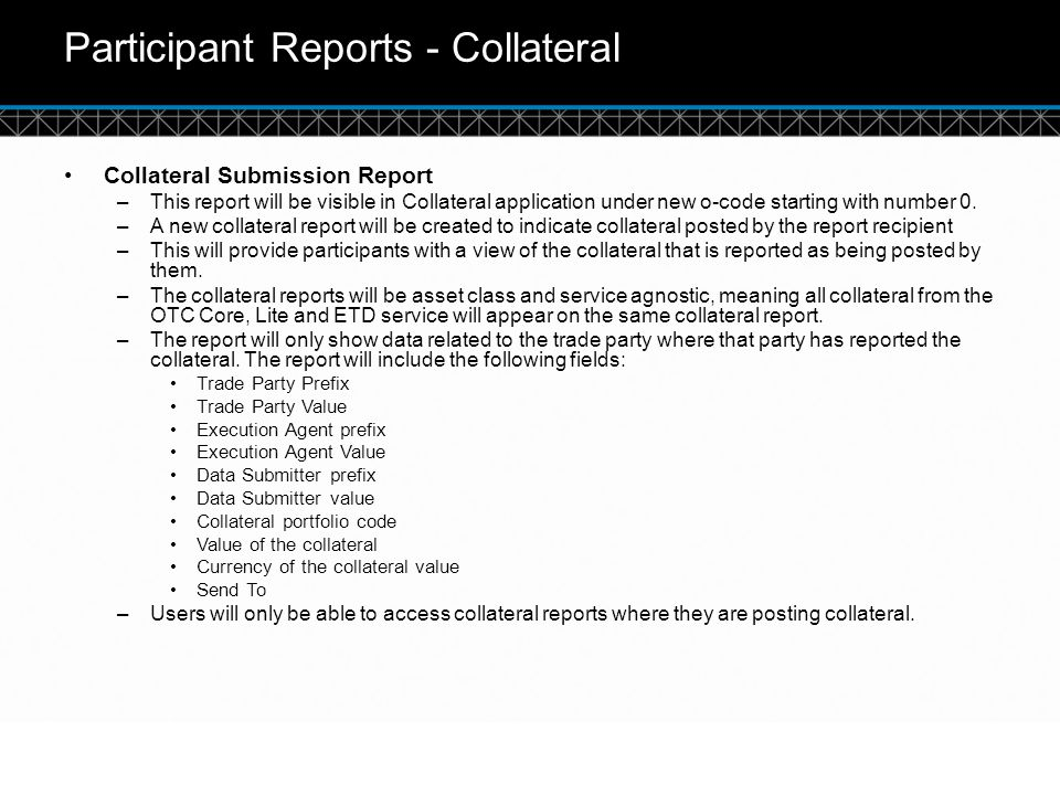 Participant Reports - Collateral