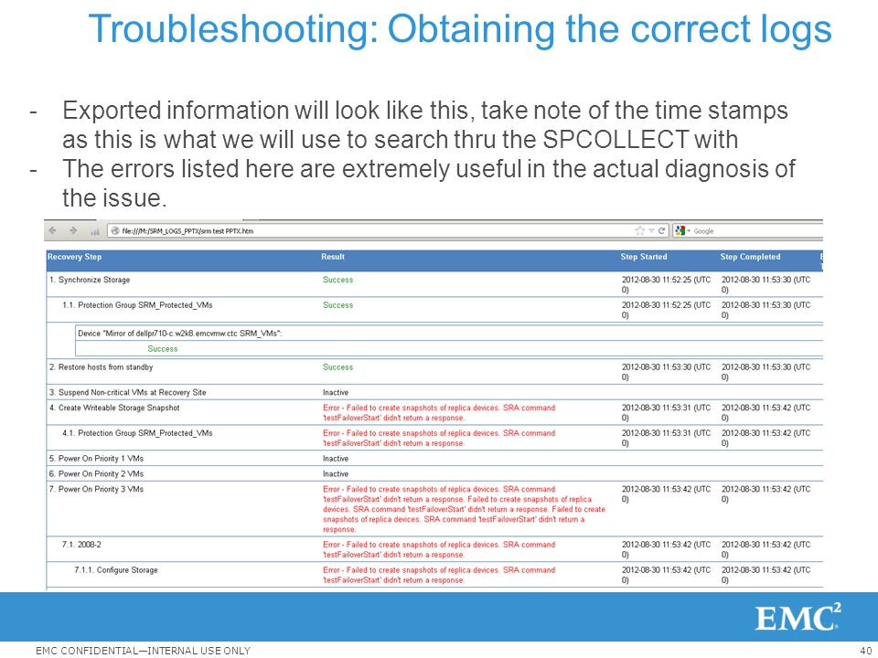 Troubleshooting: Obtaining the correct logs