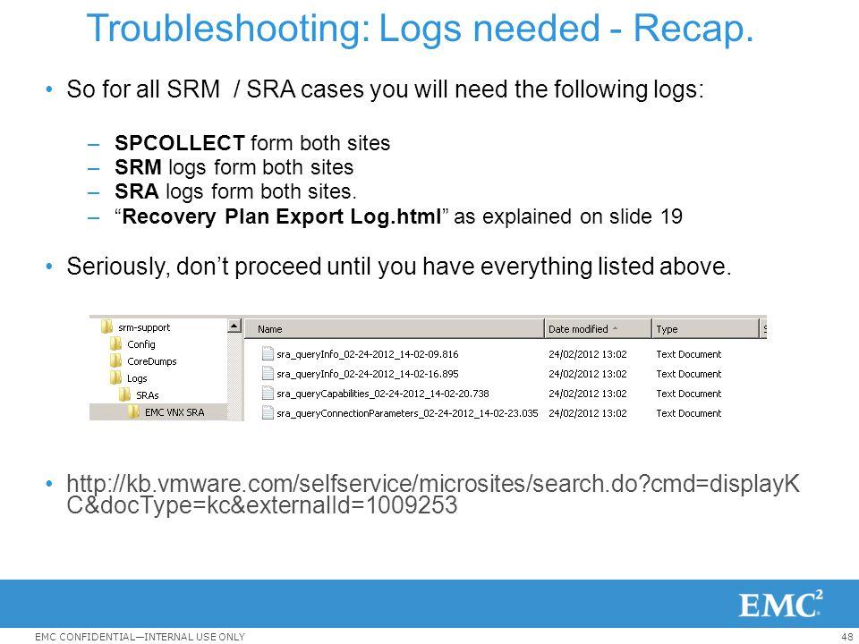 Troubleshooting: Logs needed - Recap.