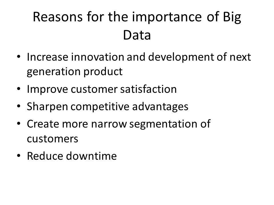 Reasons for the importance of Big Data