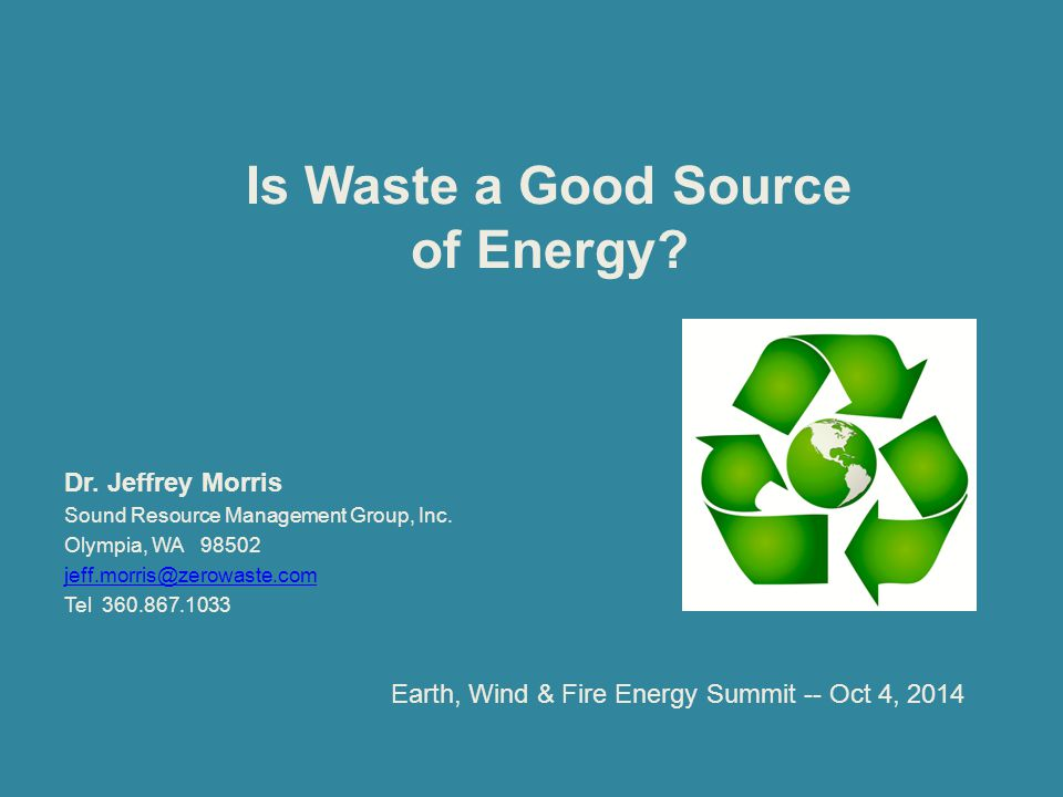 Is Waste a Good Source of Energy