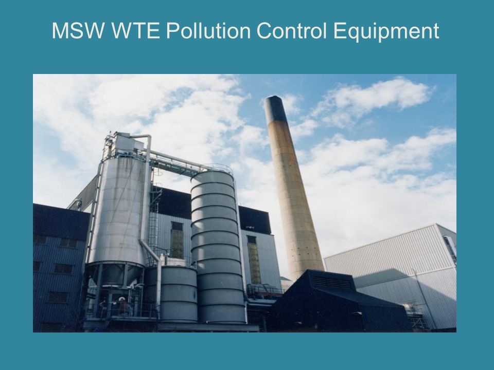 MSW WTE Pollution Control Equipment