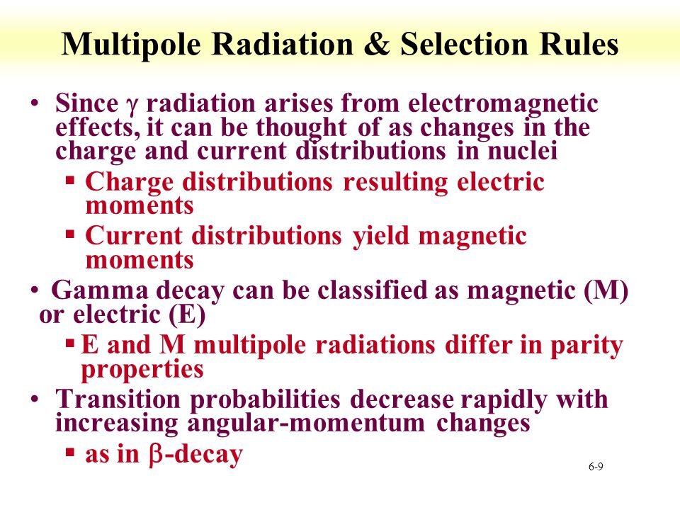 Multipole Radiation & Selection Rules