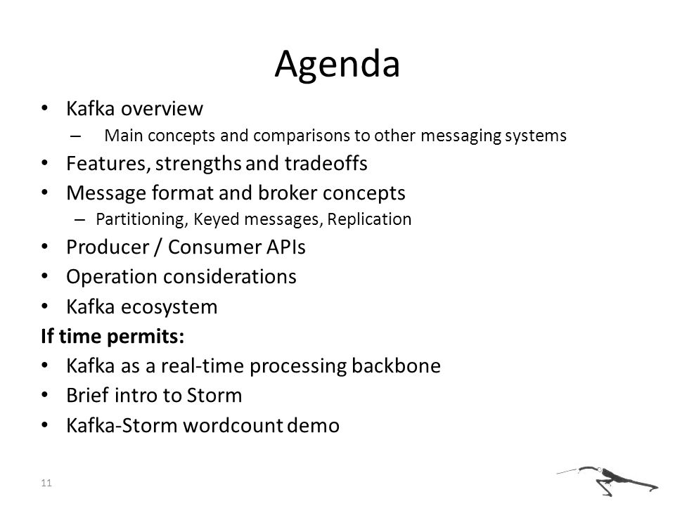 Agenda Kafka overview Features, strengths and tradeoffs