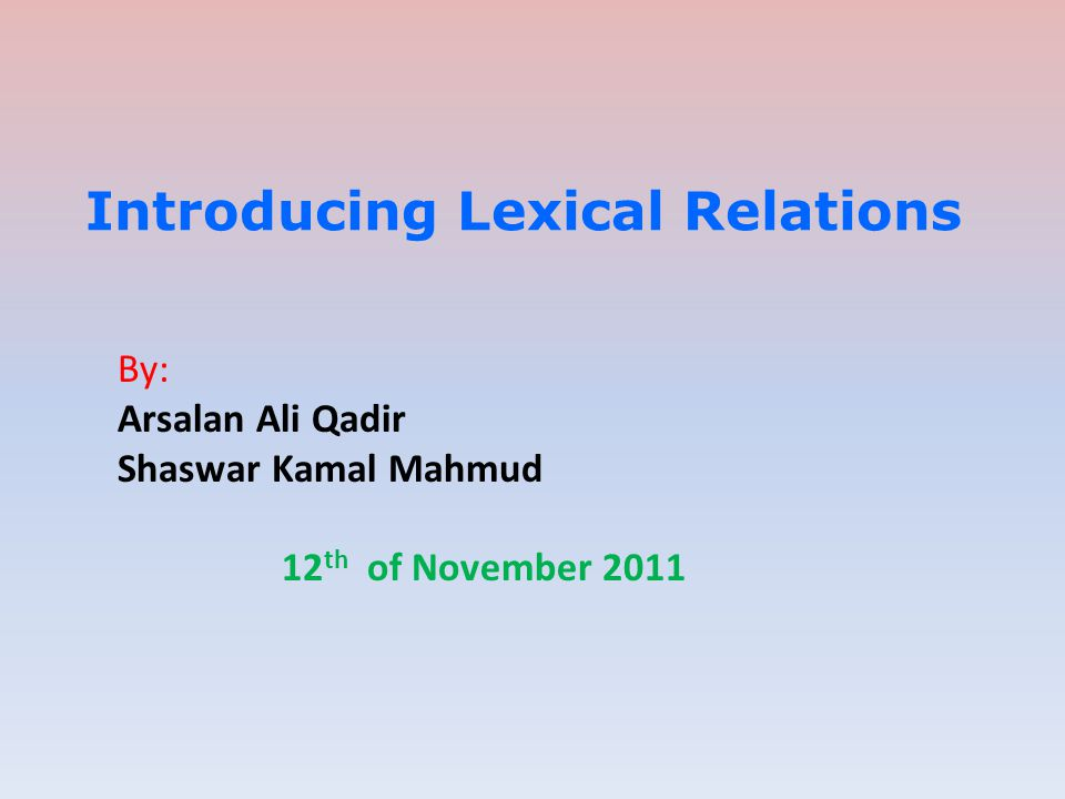 Introducing Lexical Relations