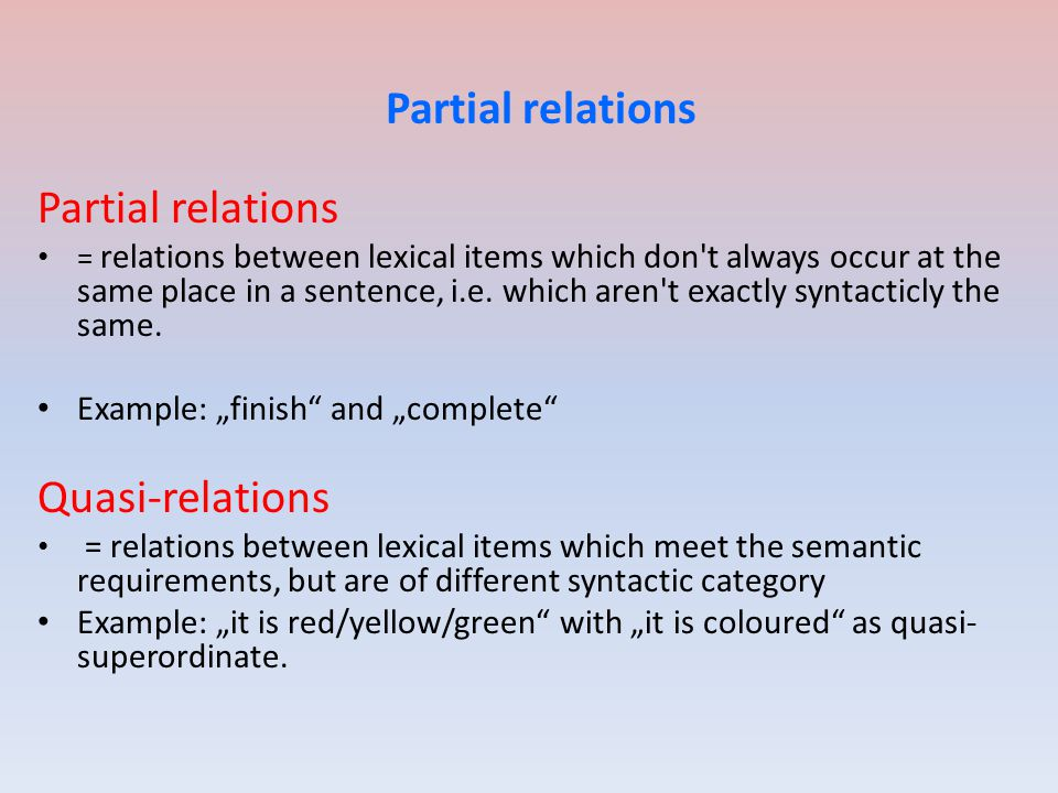Partial relations Partial relations Quasi-relations
