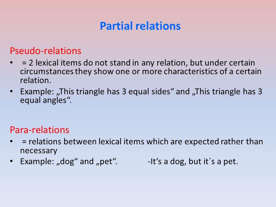 Partial relations Pseudo-relations Para-relations