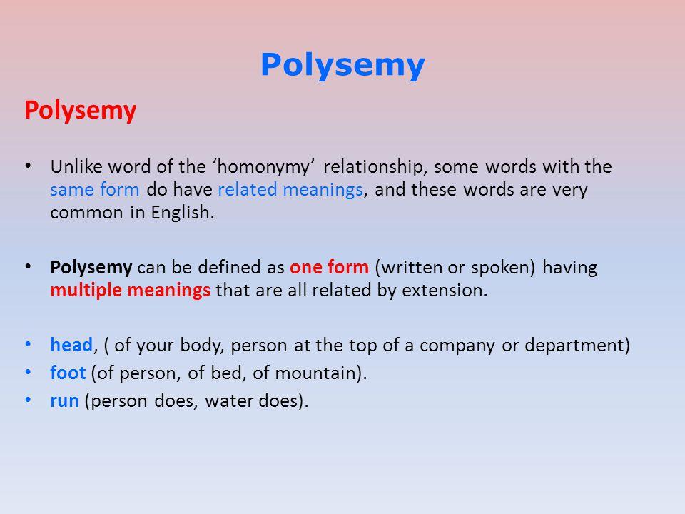 Polysemy Polysemy.