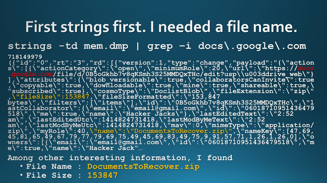First strings first. I needed a file name.