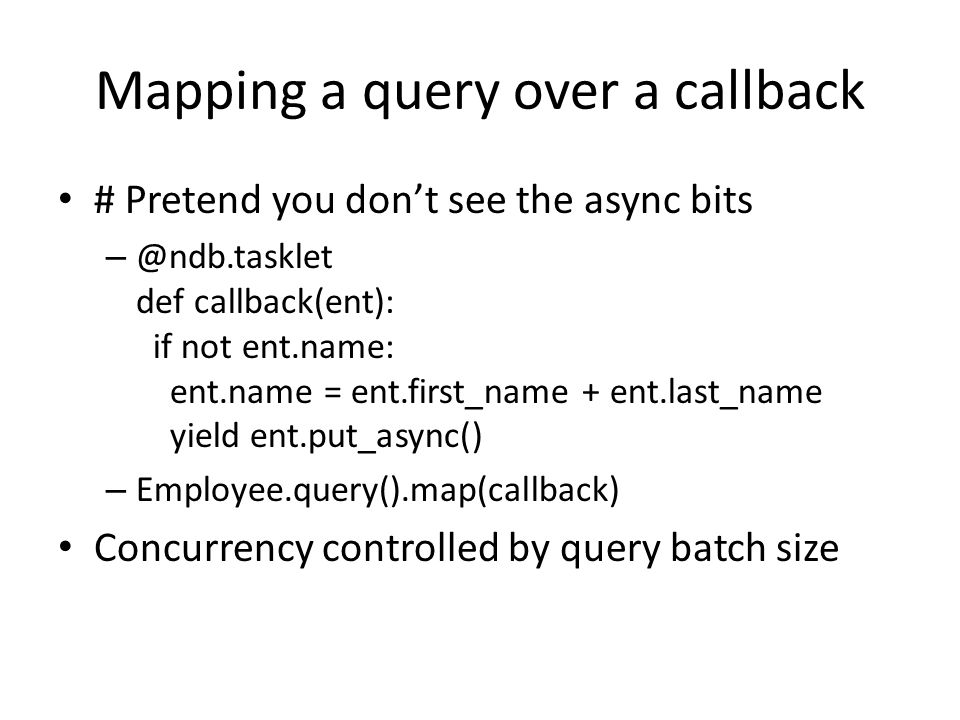 Mapping a query over a callback