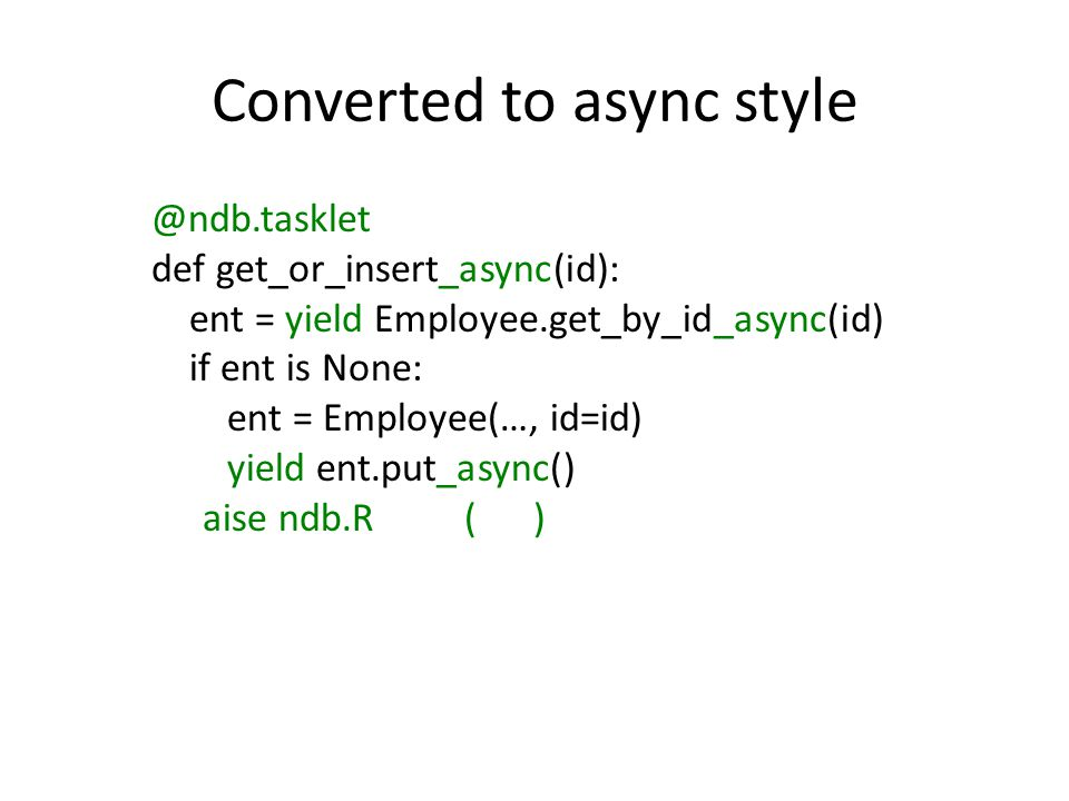 Converted to async style