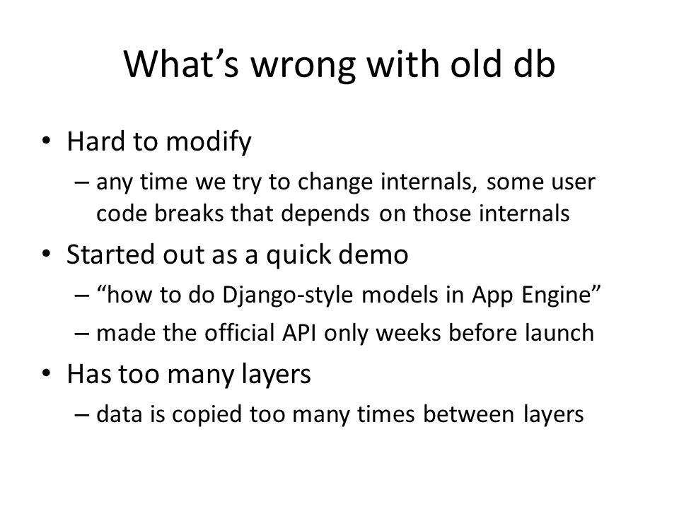 What's wrong with old db