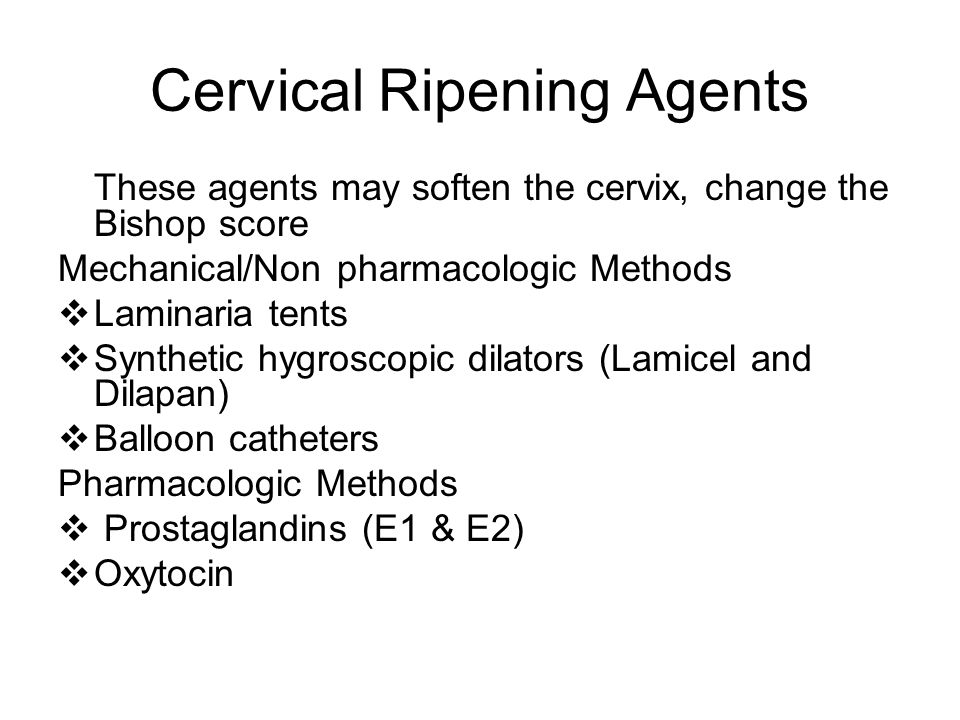 Cervical Ripening Agents