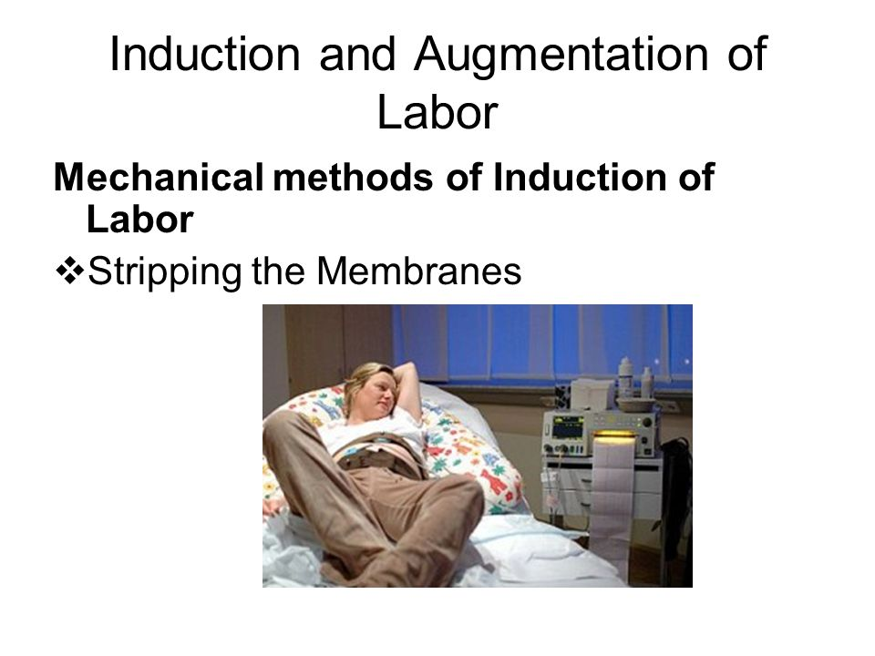 Induction and Augmentation of Labor