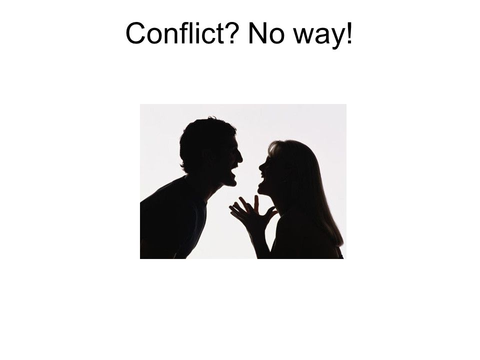 Conflict No way! Common reasons for response