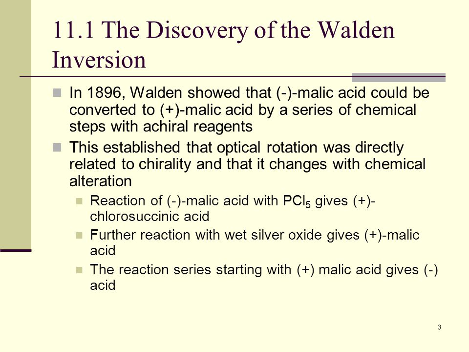 11.1 The Discovery of the Walden Inversion