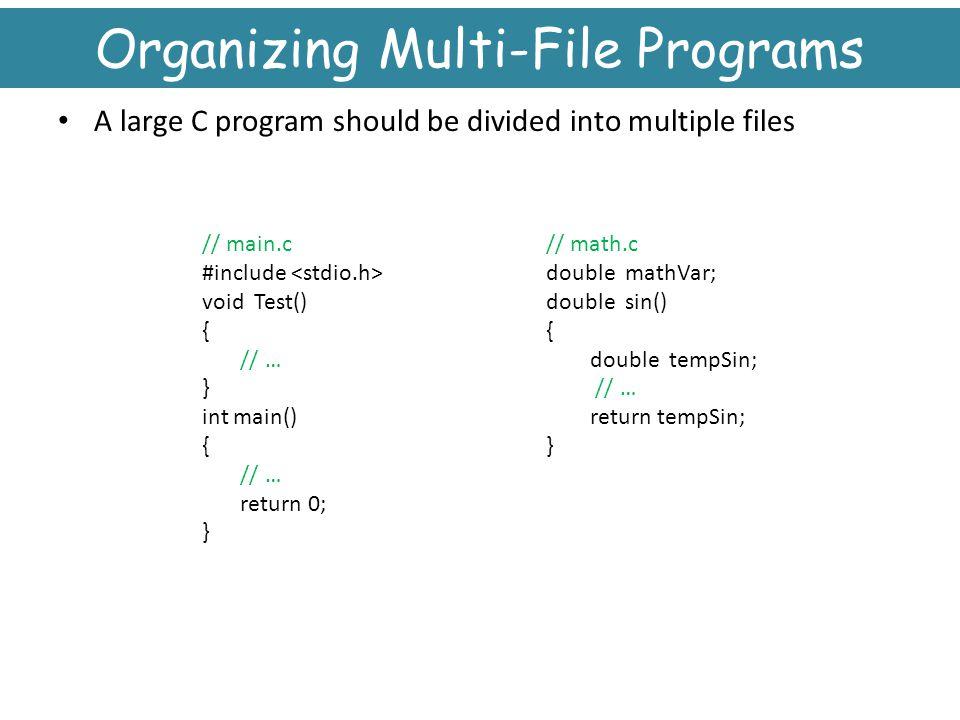 Organizing Multi-File Programs