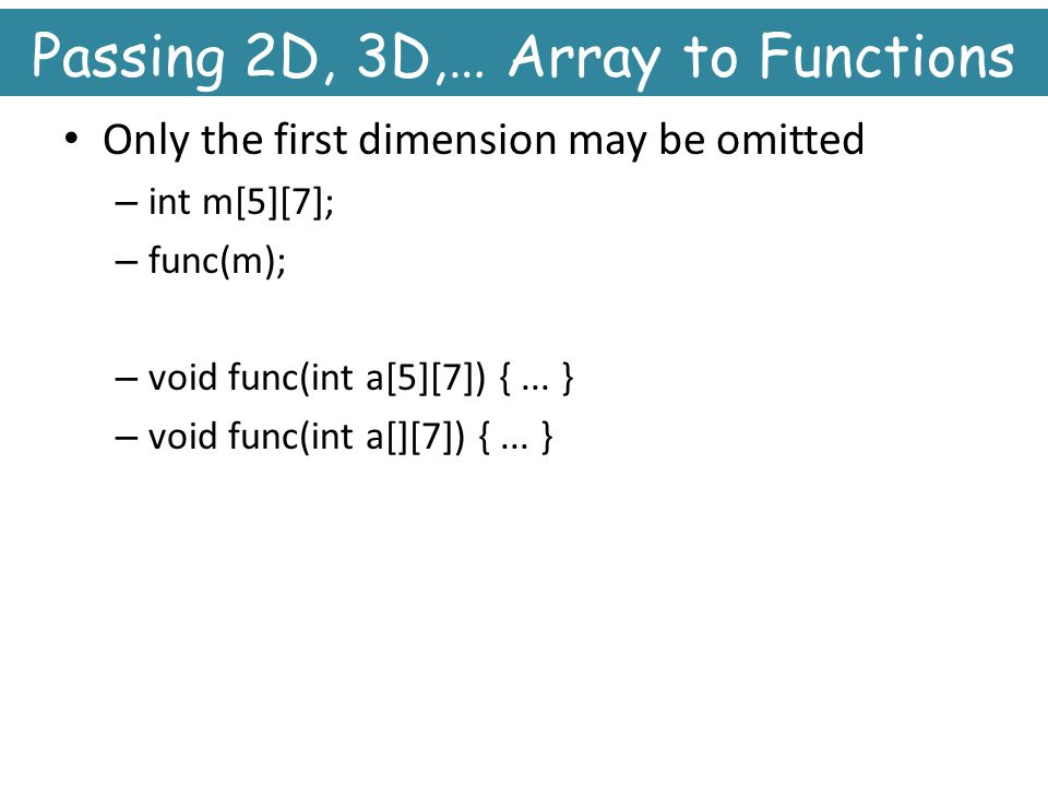 Passing 2D, 3D,… Array to Functions