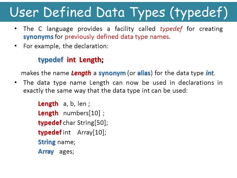 User Defined Data Types (typedef)