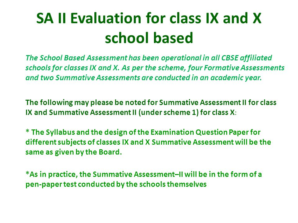 SA II Evaluation for class IX and X school based