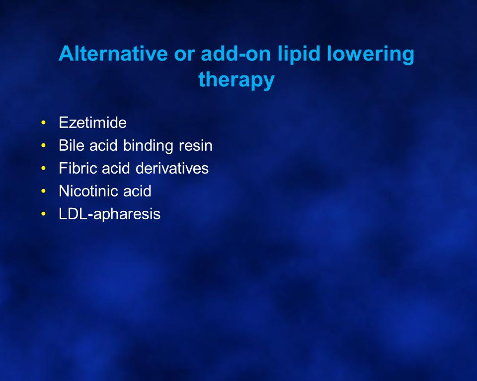 Alternative or add-on lipid lowering therapy