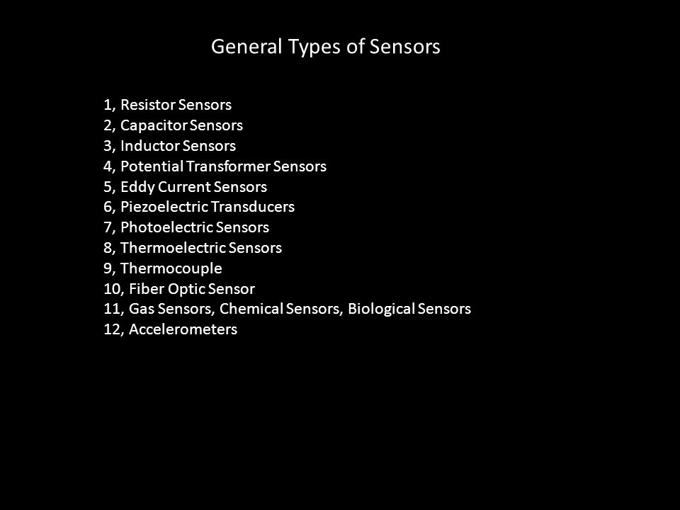 General Types of Sensors