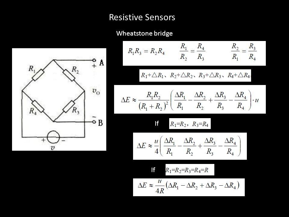 Resistive Sensors Wheatstone bridge If If