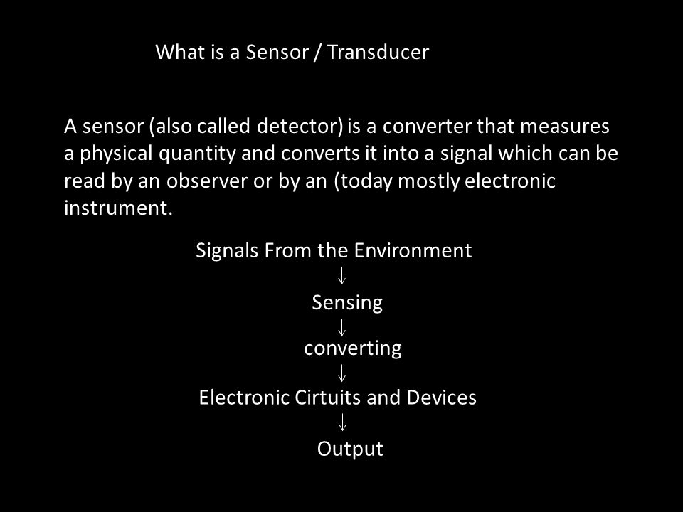 What is a Sensor / Transducer