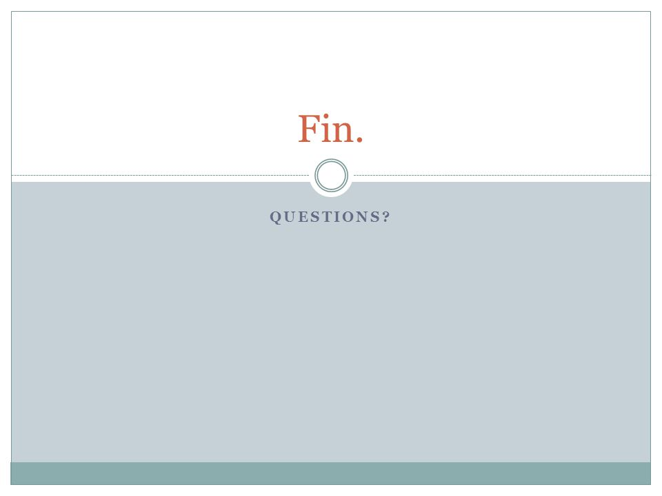 Fin. Questions DAWG MVC Presentation