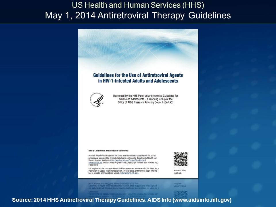 US Health and Human Services (HHS) May 1, 2014 Antiretroviral Therapy Guidelines