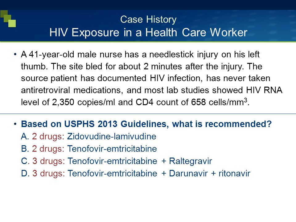 Case History HIV Exposure in a Health Care Worker