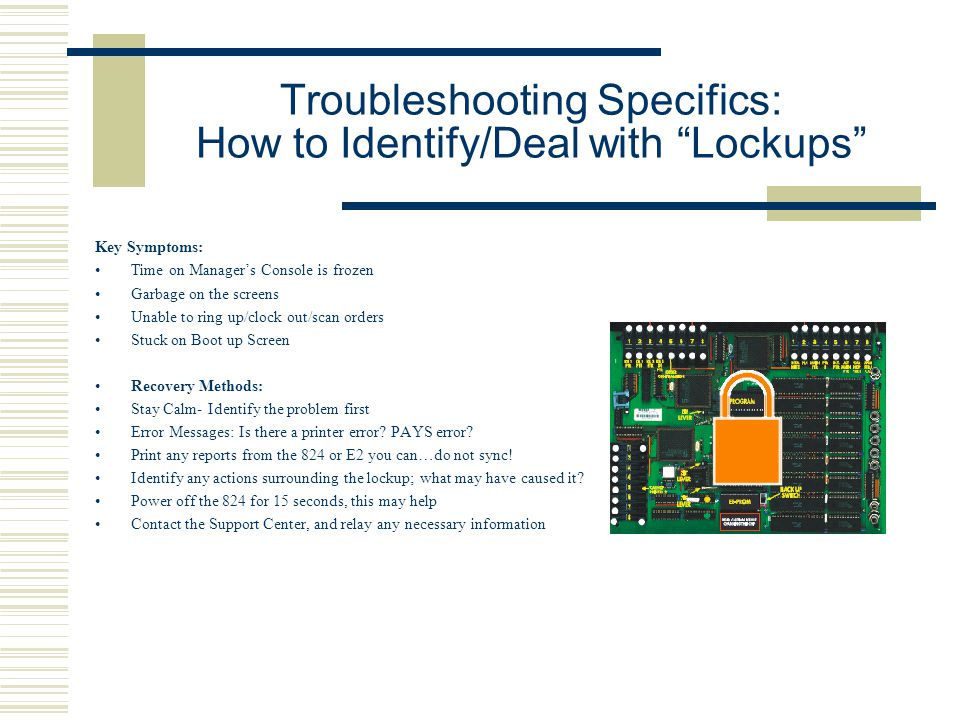 Troubleshooting Specifics: How to Identify/Deal with Lockups