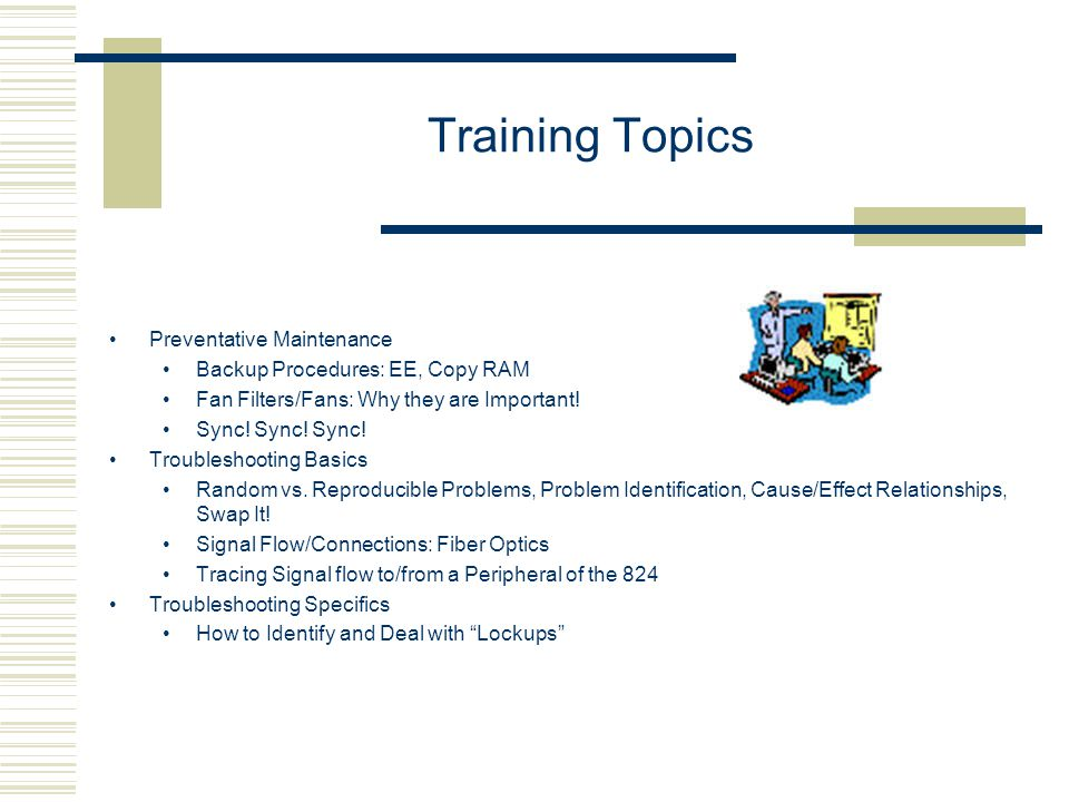 Training Topics Preventative Maintenance