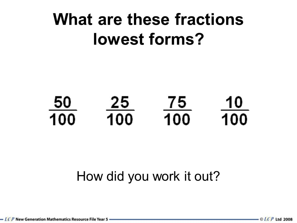 What are these fractions lowest forms