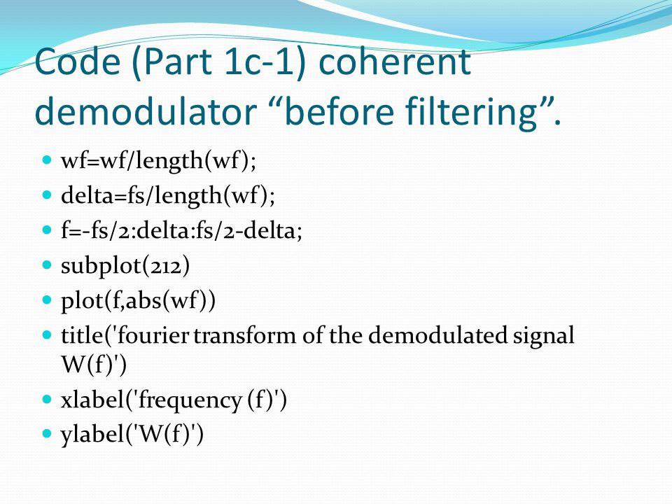 Code (Part 1c-1) coherent demodulator before filtering .
