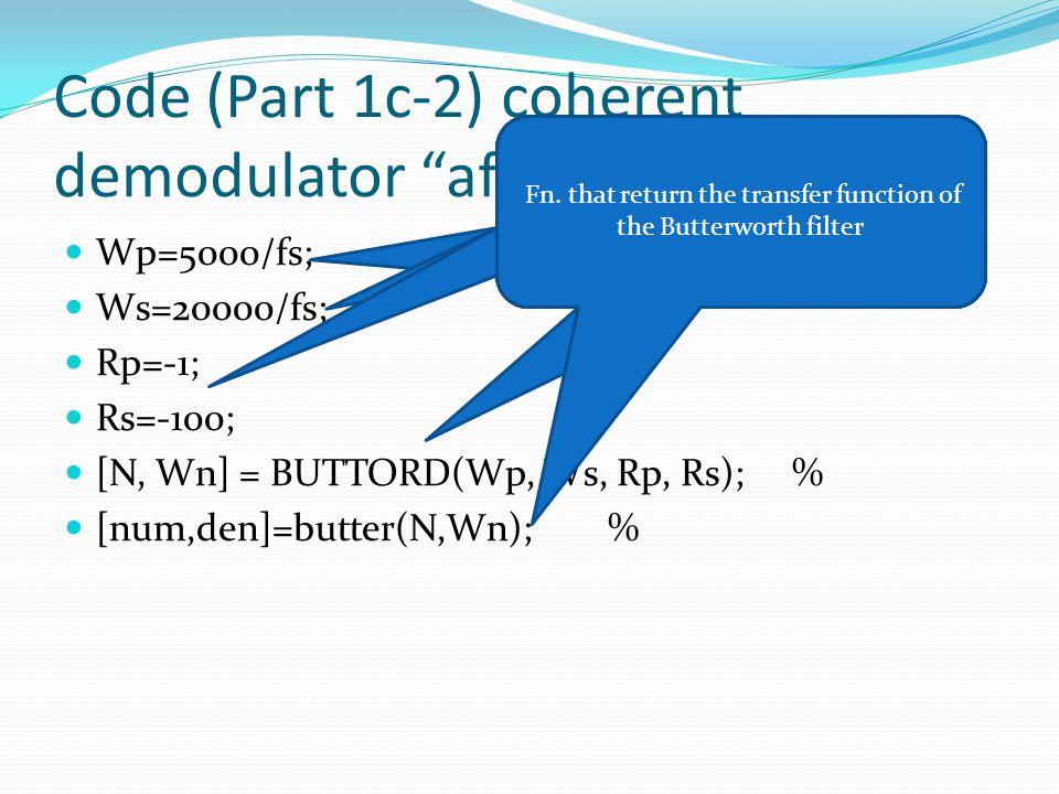 Code (Part 1c-2) coherent demodulator after filtering .